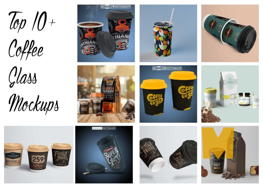 Top 10+ Coffee Glass Mockups